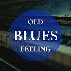 Old Blues Feeling mp3 Compilation by Various Artists