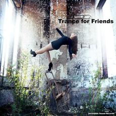 Trance for Friends mp3 Compilation by Various Artists