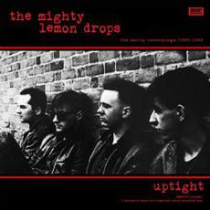 'Uptight' the early recordings 1985/1986 mp3 Artist Compilation by The Mighty Lemon Drops