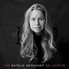 The Natalie Merchant Collection mp3 Artist Compilation by Natalie Merchant