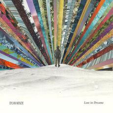 Lost in Dreams mp3 Album by Dylan Menzie