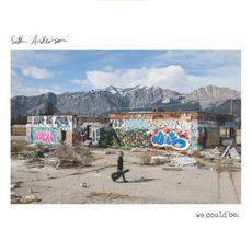 We Could Be mp3 Album by Seth Anderson