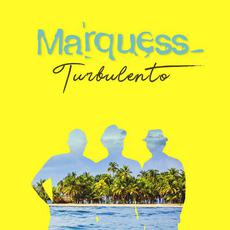 Turbulento mp3 Album by Marquess