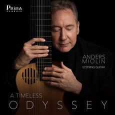 A Timeless Odyssey: Works for 12-String Guitar mp3 Album by Anders Miolin