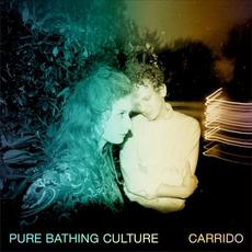 Carrido mp3 Album by Pure Bathing Culture