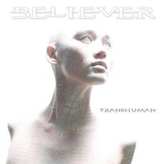 Transhuman mp3 Album by Believer