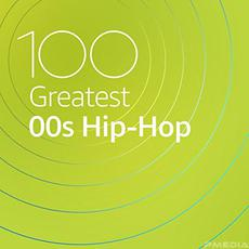 100 Greatest 00s Hip-Hop mp3 Compilation by Various Artists