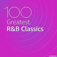 100 Greatest R&B Classics mp3 Compilation by Various Artists