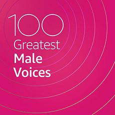 100 Greatest Male Voices mp3 Compilation by Various Artists
