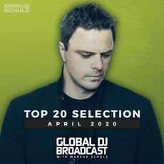 Global DJ Broadcast Top 20: April 2020 mp3 Compilation by Various Artists