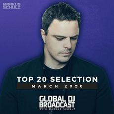 Global DJ Broadcast Top 20: March 2020 mp3 Compilation by Various Artists