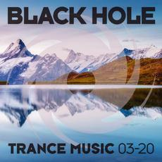 Black Hole Trance Music 03-20 mp3 Compilation by Various Artists