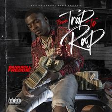 From Trap to Rap mp3 Album by Bankroll Freddie