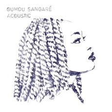 Acoustic mp3 Album by Oumou Sangaré