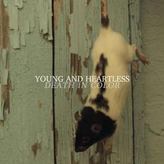 Death In Color mp3 Album by Young and Heartless