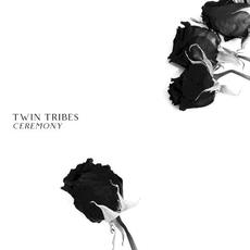 Ceremony mp3 Album by Twin Tribes