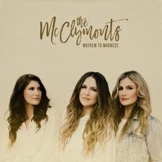 Mayhem to Madness mp3 Album by The McClymonts