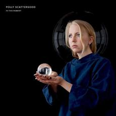 In This Moment mp3 Album by Polly Scattergood