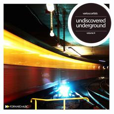 Undiscoverd Underground, Volume 4 mp3 Compilation by Various Artists
