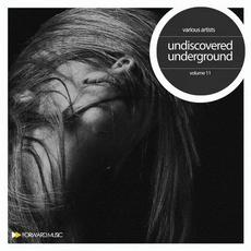 Undiscoverd Underground, Volume 11 mp3 Compilation by Various Artists