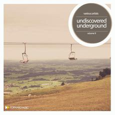 Undiscoverd Underground, Volume 9 mp3 Compilation by Various Artists