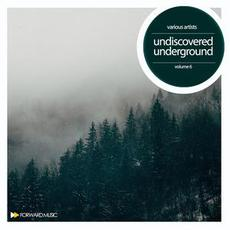Undiscoverd Underground, Volume 6 mp3 Compilation by Various Artists