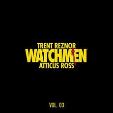 Watchmen, Vol. 03 (Music From the HBO Series) mp3 Soundtrack by Trent Reznor & Atticus Ross