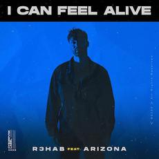 I Can Feel Alive mp3 Single by R3hab