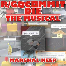 r/GoCommitDie: The Musical mp3 Single by Marshal Keep