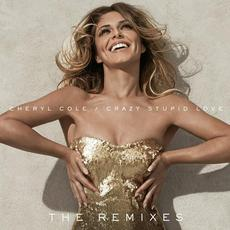 Crazy Stupid Love (The Remixes) mp3 Remix by Cheryl Cole