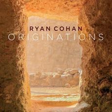 Originations mp3 Album by Ryan Cohan