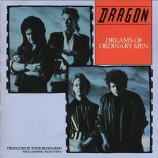 Dreams of Ordinary Men mp3 Album by Dragon