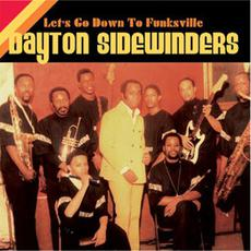 Let's Go Down to Funksville mp3 Album by Dayton Sidewinders