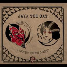 A Good Day for the Damned mp3 Album by Jaya The Cat