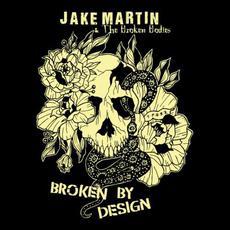 Broken By Design mp3 Album by Jake Martin