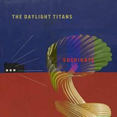 Suspirate mp3 Album by The Daylight Titans