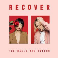 Recover mp3 Album by The Naked And Famous