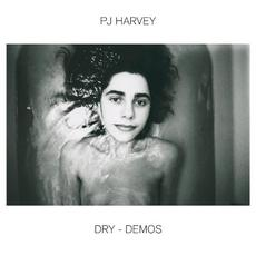 Dry - Demos mp3 Album by PJ Harvey