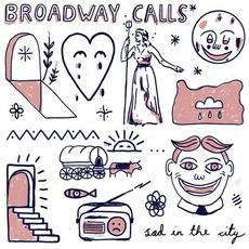 Sad in the City mp3 Album by Broadway Calls