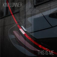 This Is Me mp3 Album by Kim Lunner