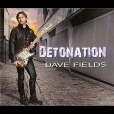 Detonation mp3 Album by Dave Fields