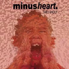 They Shout mp3 Single by minusheart.