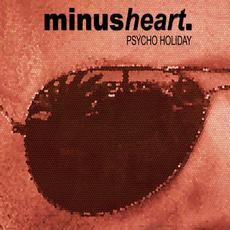 Psycho Holiday mp3 Single by minusheart.