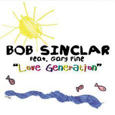 Love Generation mp3 Single by Bob Sinclar