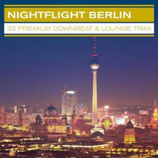 Nightflight Berlin mp3 Compilation by Various Artists