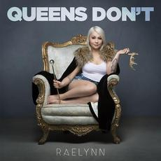 Queens Don't mp3 Single by RaeLynn