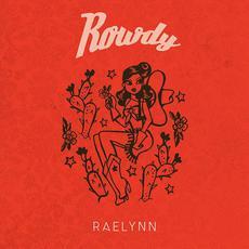 Rowdy mp3 Single by RaeLynn