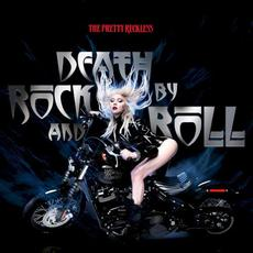 Death by Rock and Roll mp3 Single by The Pretty Reckless