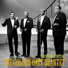 The Classic Hits of The Golden Gate Quartet (Remastered) mp3 Artist Compilation by The Golden Gate Quartet