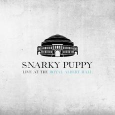 Live at the Royal Albert Hall mp3 Live by Snarky Puppy